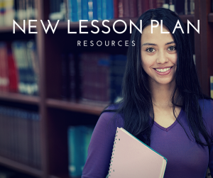 Click here to access resources for the new lesson plans.