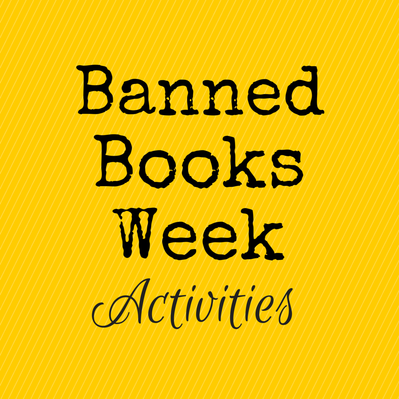Banned Books Week Activities Banned Books Week is Almost