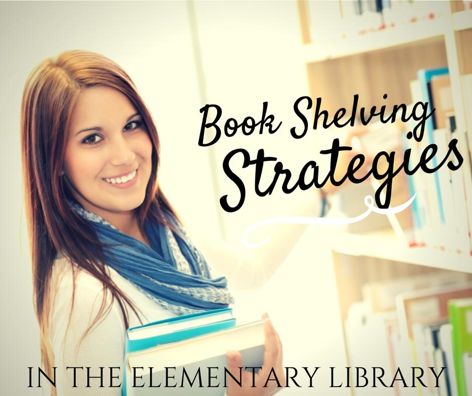 Bookshelving Strategies