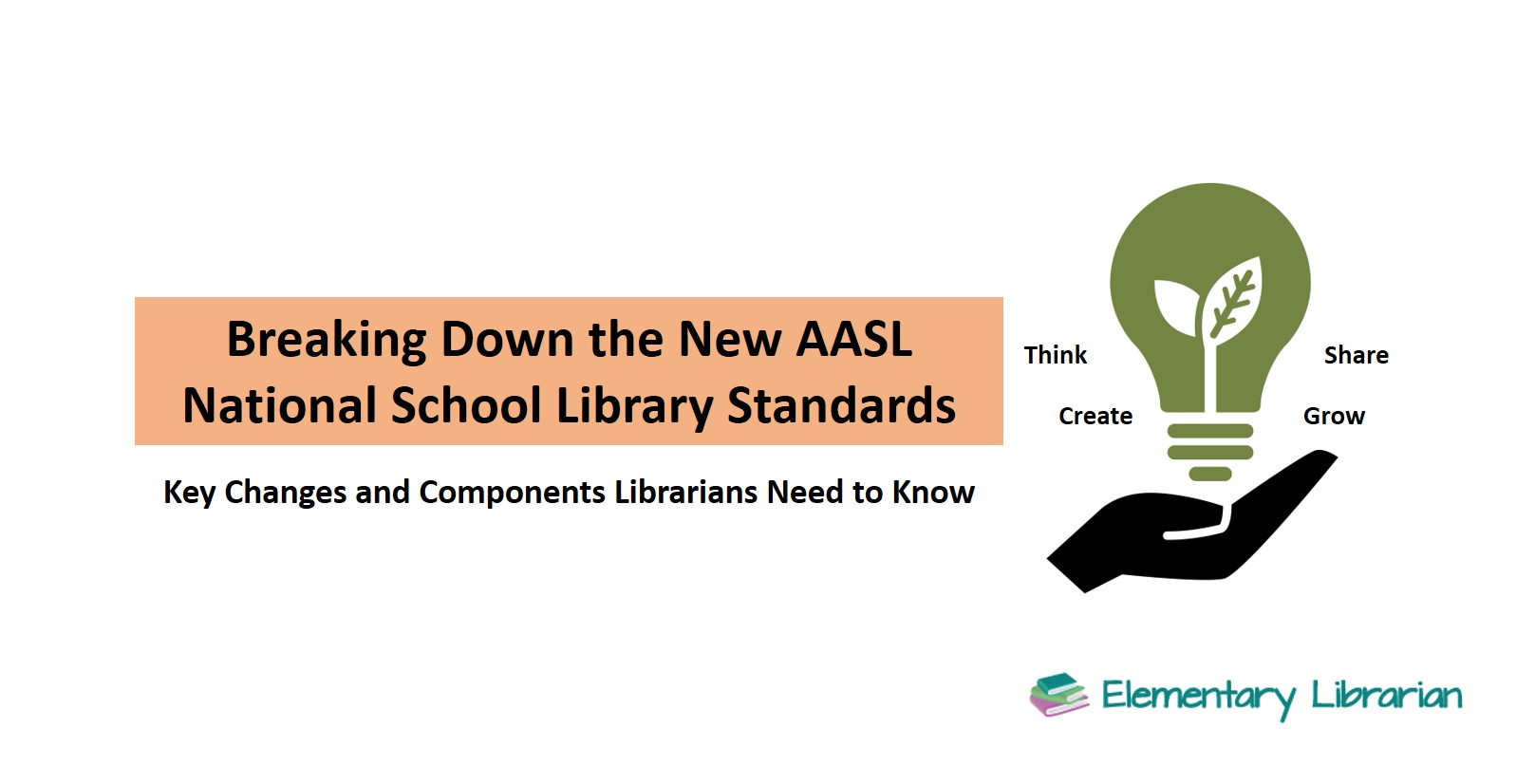 Breaking Down the New AASL National School Library Standards